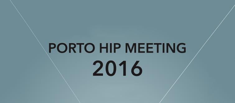 Porto Hip Meeting 2016